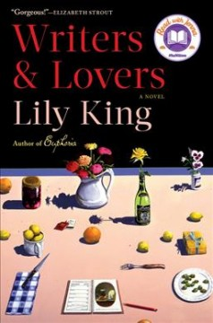 Writers & lovers - a novel