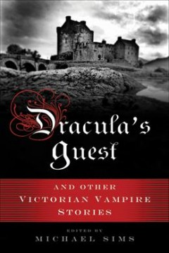 Dracula's guest : a connoisseur's collection of Victorian vampire stories