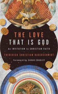 The love that is God - an invitation to Christian faith
