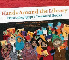 Hands Around the Library : Protecting Egypt's Treasured Books