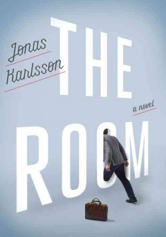 The Room : A Novel