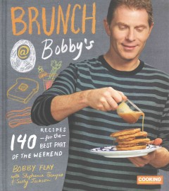 Brunch @ Bobby's - 140 recipes for the best part of the weekend