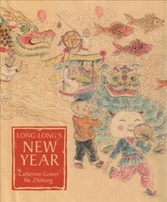 Long-Long's New Year - a story about the Chinese spring festival