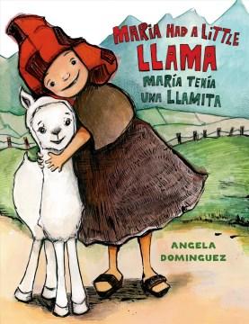 Maria Had a Little Llama = María Tenía una Llamita