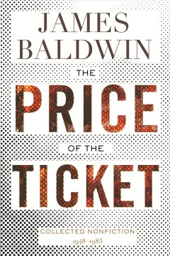 The price of the ticket - collected nonfiction 1948-1985