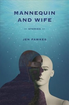 Mannequin and Wife - Stories
