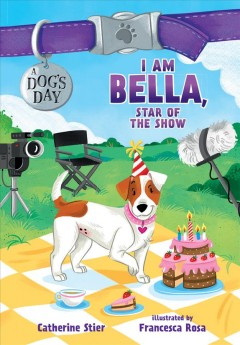I am Bella, star of the show