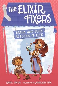 Sasha and Puck and the potion of luck