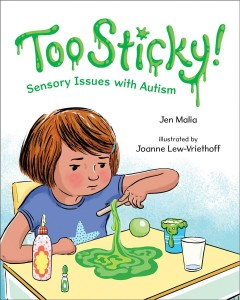 Too Sticky: Sensory Issues with Autism
