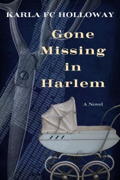Gone missing in Harlem - a novel