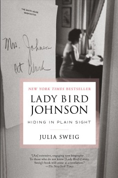 Lady Bird Johnson - Hiding in plain sight