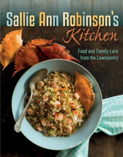 Sallie Ann Robinson's kitchen - food & family lore from the lowcountry