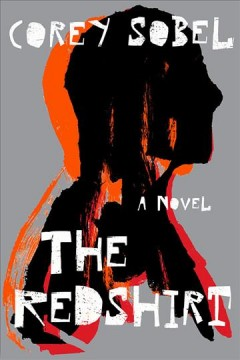 The Redshirt A Novel