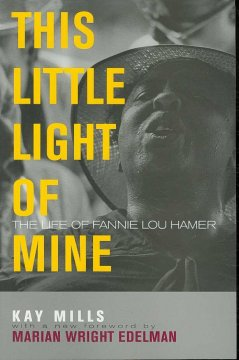 This little light of mine - the life of Fannie Lou Hamer