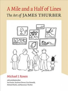 A mile and a half of lines - the art of James Thurber