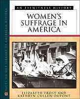 Women's suffrage in America : an eyewitness history
