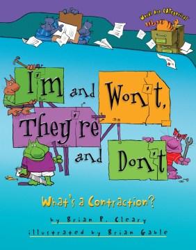 I'm and won't, they're and don't - what's a contraction?