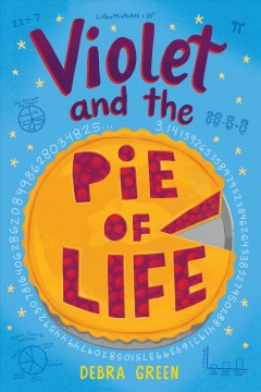 Violet and the pie of life