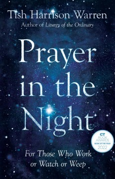 Prayer in the night - for those who work or watch or weep
