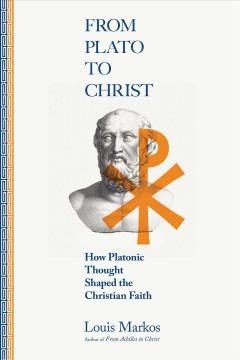 From Plato to Christ - how Platonic thought shaped the Christian faith