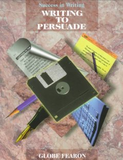 Success in writing - writing to persuade