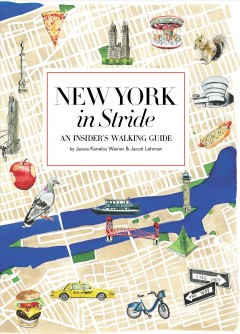 New York in Stride - An Insider's Walking Guide