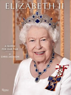 Elizabeth II - A Queen for Our Time