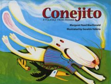 Conejito: A Folktale from Panama