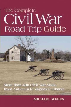 Complete Civil War Road Trip Guide