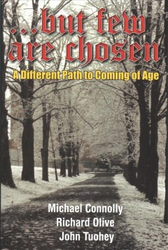 ...but few are chosen : a different path to coming of age