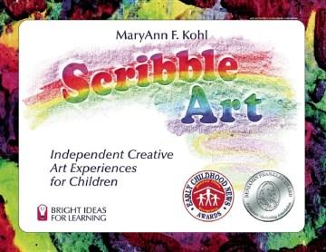 Scribble Art: independent creative art experiences for children