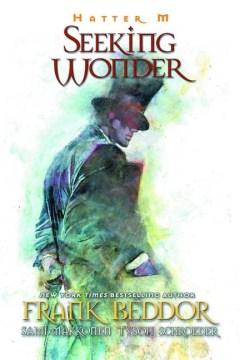 Hatter M- seeking wonder