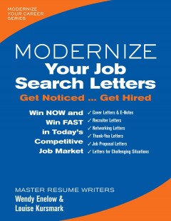 Modernize Your Job Search Letters: Get Noticed… Get Hired