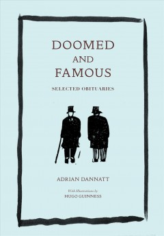 Doomed and Famous - Selected Obituaries