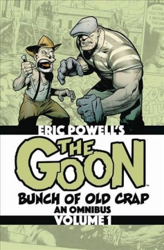 The Goon 1 - Bunch of Old Crap- An Omnibus
