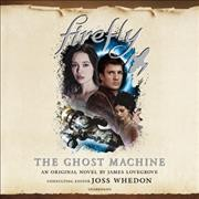 Firefly- the ghost machine