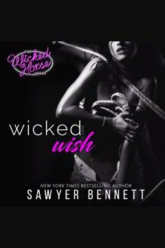Wicked wish