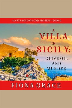 A villa in sicily- olive oil and murder