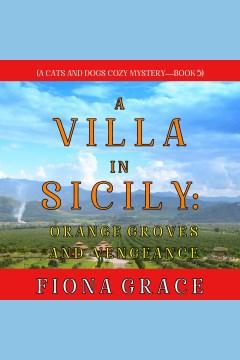 A villa in sicily- orange groves and vengeance