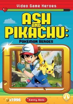 Ash and Pikachu - Pokemon Heroes