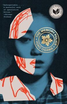 The Memory Police A Novel