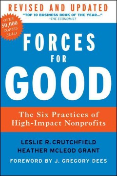 Forces for good - the six practices of high-impact nonprofits