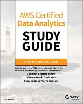 AWS certified data analytics study guide - Specialty (DAS-C01) exam