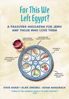 For this we left Egypt? - a Passover Haggadah for Jews and those who love them