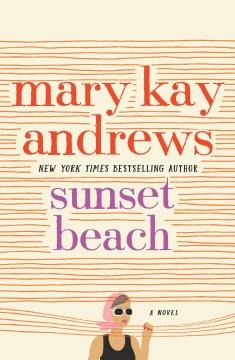Sunset Beach A Novel
