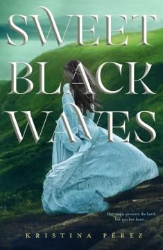 Sweet Black Waves