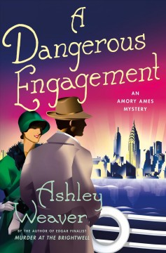 A Dangerous Engagement - An Amory Ames Mystery