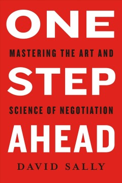 One step ahead - mastering the art and science of negotiation