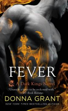 Fever A Dark Kings Novel