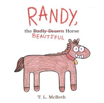Randy, the badly drawn beautiful horse